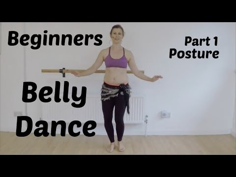 Belly dance for beginners, Part 1 - Posture