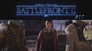Star Wars Battlefront 2 #17 - Zays Rettung ✶ Let