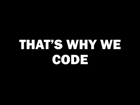 Hour Of Code - Why We Code
