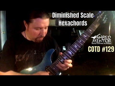 Overlapping Hexachords: Diminished Scale Edition | ShredMentor Challenge of the Day #129