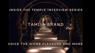 Inside The Temple meets Tahlia Brand