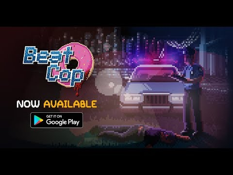 BEAT COP | Android Official Release Trailer