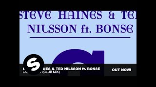 Steve Haines & Ted Nilsson feat. Bonse - Last Night (Club Mix)