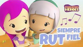 RUT SIEMPRE FIEL 💕 | PEQUEÑOS HEROES - Canciones infantiles cristianas ♥ Sara Borraez