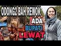 Odong Odong Bah Rewok | Bupati Lewat | Selang 2 Karawang 17 April 2018