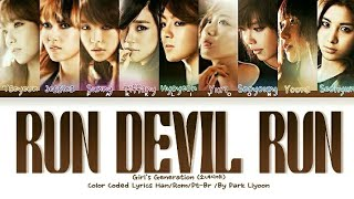 Girls' Generation (소녀시대)- Run Devil Run|Tradução/Legendado (…