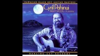 Cyril Pahinui - Kowali (instrumental) from his album Night Moon - Po Mahina