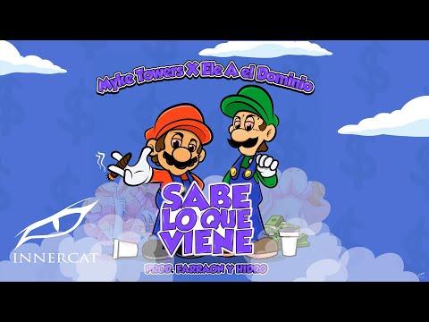 Myke Towers X Ele A El Dominio - Sabe Lo Que Viene [Official Audio]