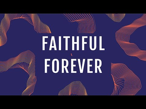 JPCC Worship - Faithful Forever