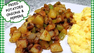 Fried Potatoes With Onions & Peppers Recipe ~ Best Home Fried Potatoes