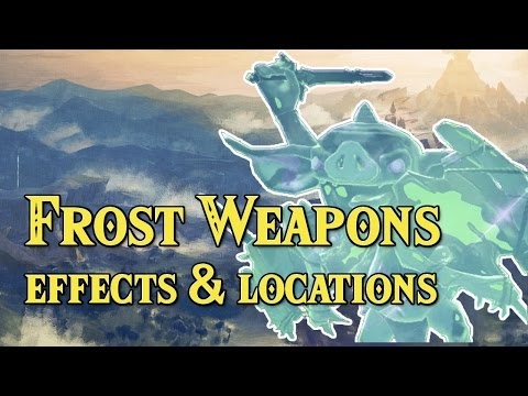 [Zelda Breath of the Wild] Frost/Ice Weapons | Effects & Locations