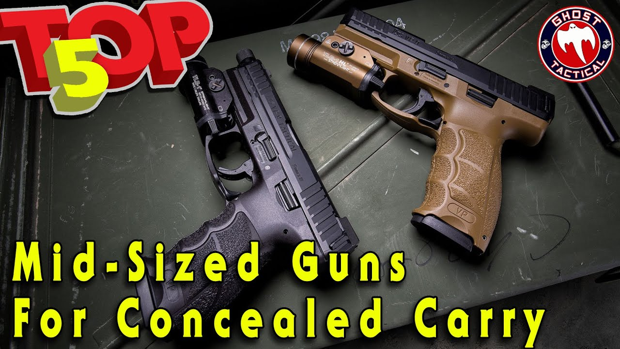Top 5 Mid-Sized Guns For Concealed Carry