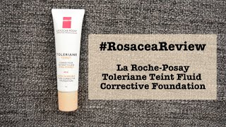 #RosaceaReview: La Roche Posay Toleriane Corrective Fluid Foundation Review