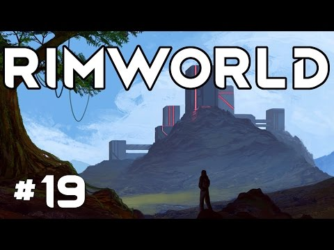 RimWorld Alpha 16 - Ep. 19 - Return Home! - Let's Play RimWorld Alpha 16 Gameplay