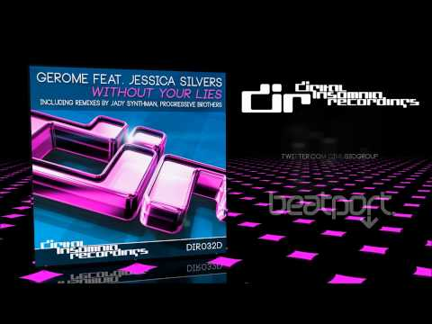 DIR032D  Gerome Feat. Jessica Silvers - 'Without Your Lies' promo teaser