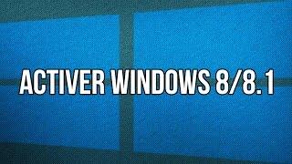 ACTIVER WINDOWS 8/8.1 AVEC KMSmicro