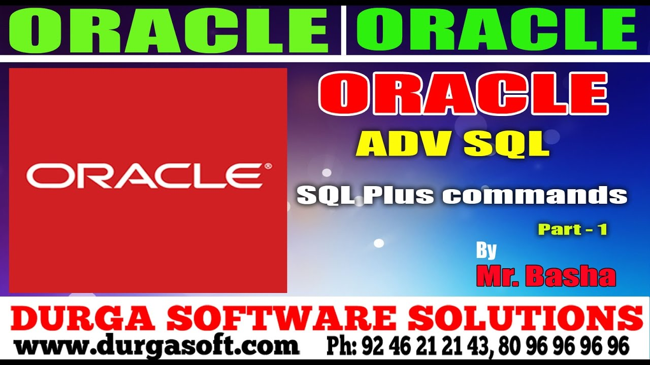 Oracle Tutorial || online training||Adv Sql | SQL Plus commands Part - 1 by  basha
