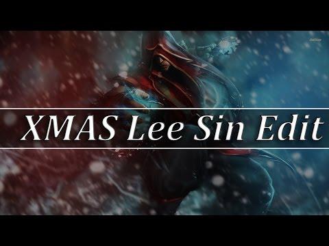 XMAS Lee Sin Edit - League Of Legends Edit