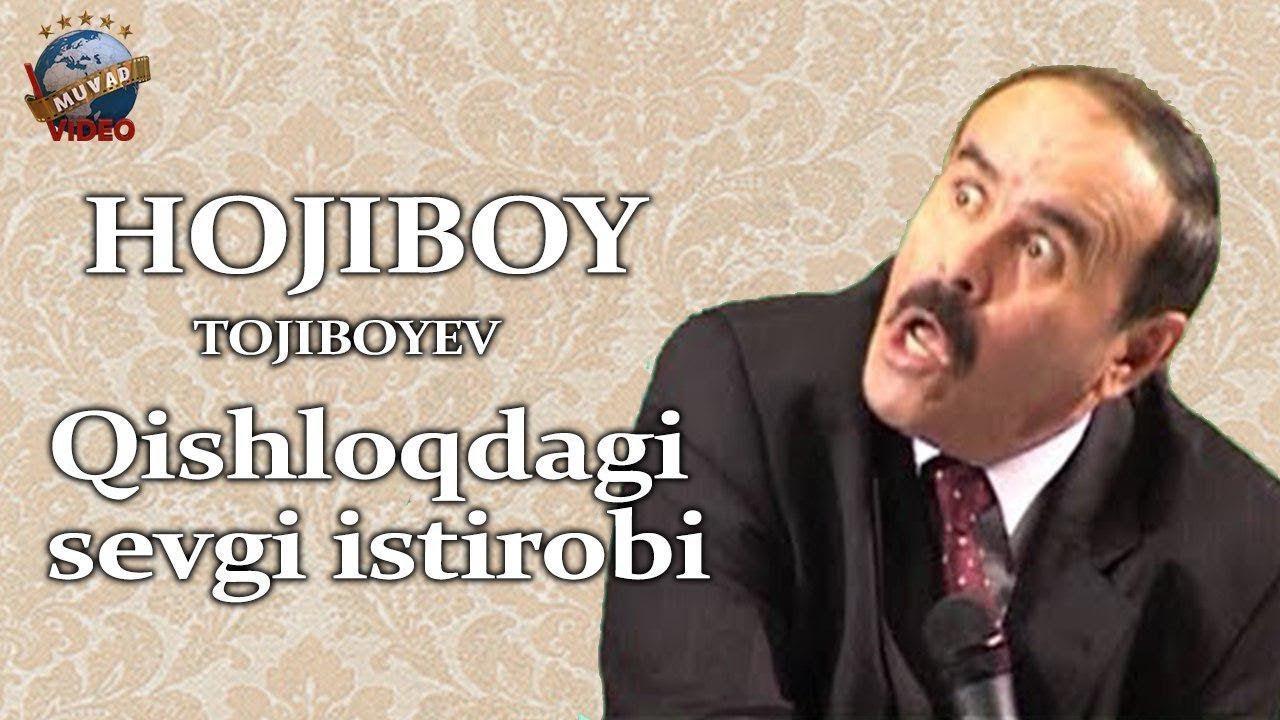 Hojiboy Tojiboyev - Qishloqdagi sevgi iztrobi