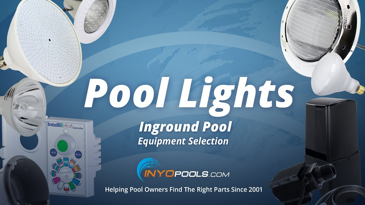 How To Select Inground Pool Lights Youtube