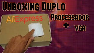 Unboxing duplo do Aliexpress - Placa de vídeo e Processador.