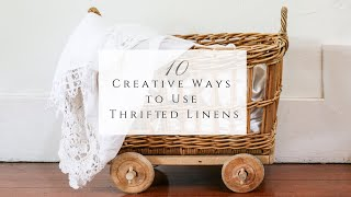 10 Creative Ways to Use Vintage Linens