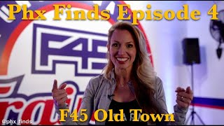Phx Finds at F45 Old Town Scottsdale