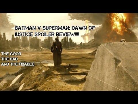 Batman v Superman: Dawn of Justice SPOILER REVIEW!!!!