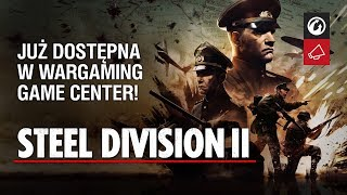 Wargaming Game Center wita RTS Steel Division 2