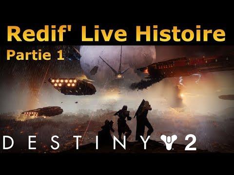 Destiny 2 : Redif' Live Histoire Partie 1 !