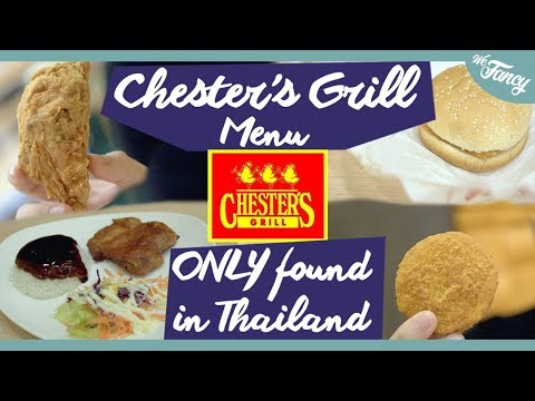 Chester's Grill Fast Food You Can Only Find in Thailand