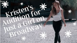 Kristen Doscher's Audition for Just a Girl on Broadway