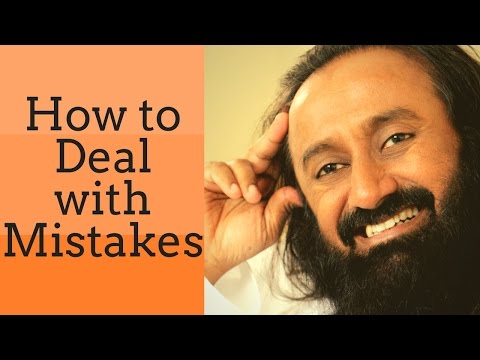 How to deal with mistakes? - Q&A with Sri Sri Ravi Shankar