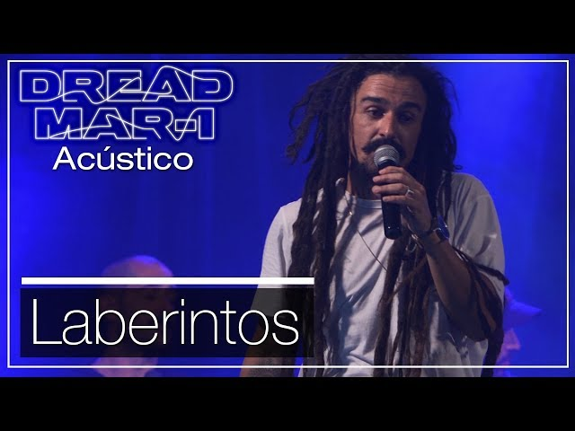 Dread Mar I - Laberintos (Acústico)