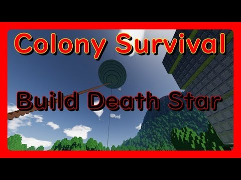 Colony Survival ver 0.6.0.4 Build Star Wars Death Star 78層目~ コロニーサバイバル