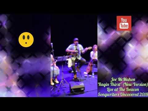 Joe McMahon - Ragin Thirst - The Beacon 2018