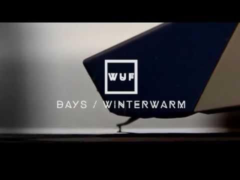 wuf - Days / Winterwarm Videosnippet