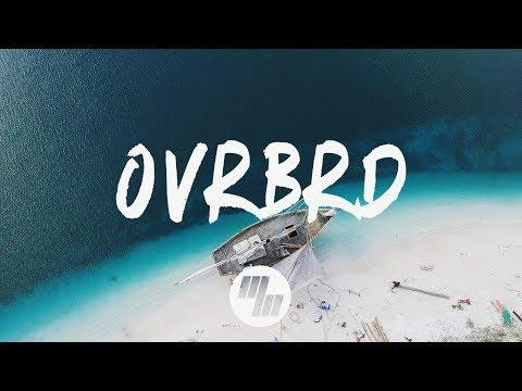 HARIZ - OVRBRD (Lyrics / Lyric Video) Zookëper Remix