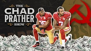 Chad Prather Athletes Kneel but Won't Give Up Their Paychecks for Socialism | Ep 109