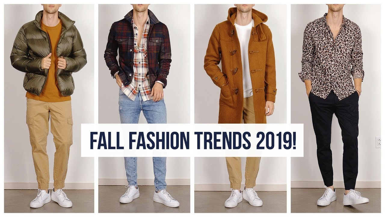 Everything You Need To Know About Men S Fall Fashion Trends For 2019 One Dapper Street Youtube