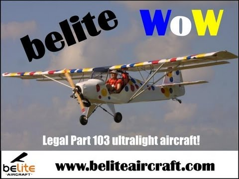 Belite Aircraft, 12 Ultralight Aircraft that give you the biggest bang for your buck!