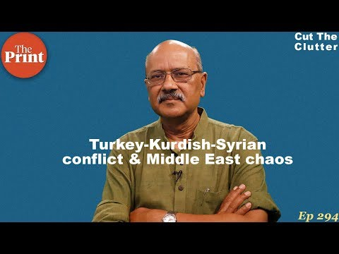 Syria, Turkey, Kurds, ISIS & Trump & Putin, and how the Middle East unravelled in murderous chaos