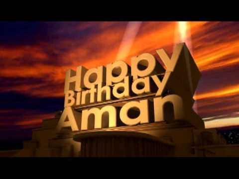 Happy Birthday Aman Youtube
