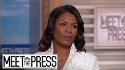 Omarosa: 'I Had A Blind Spot Where It Came To Donald Trump' (Full)   Meet The Press   NBC News