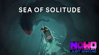 Just Gaming... Sea of Solitude - Part 1