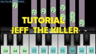 Tutorial jeff the killer piano android