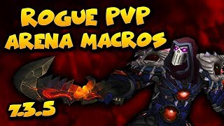 ROGUE PVP MACROS GUIDE - 7.3.5 Assassination / Sub Rogue PvP - World of Warcraft Legion PvP