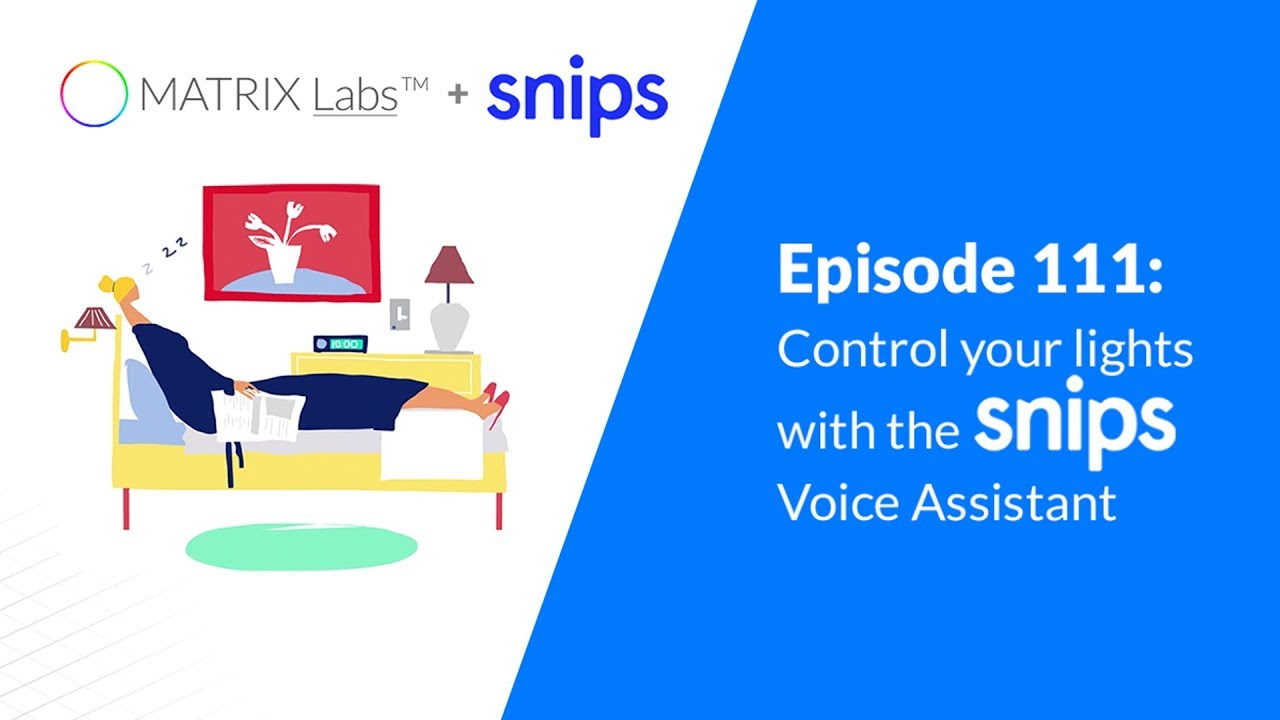 Episode 111: Control your lights using the Snips Voice Assistant