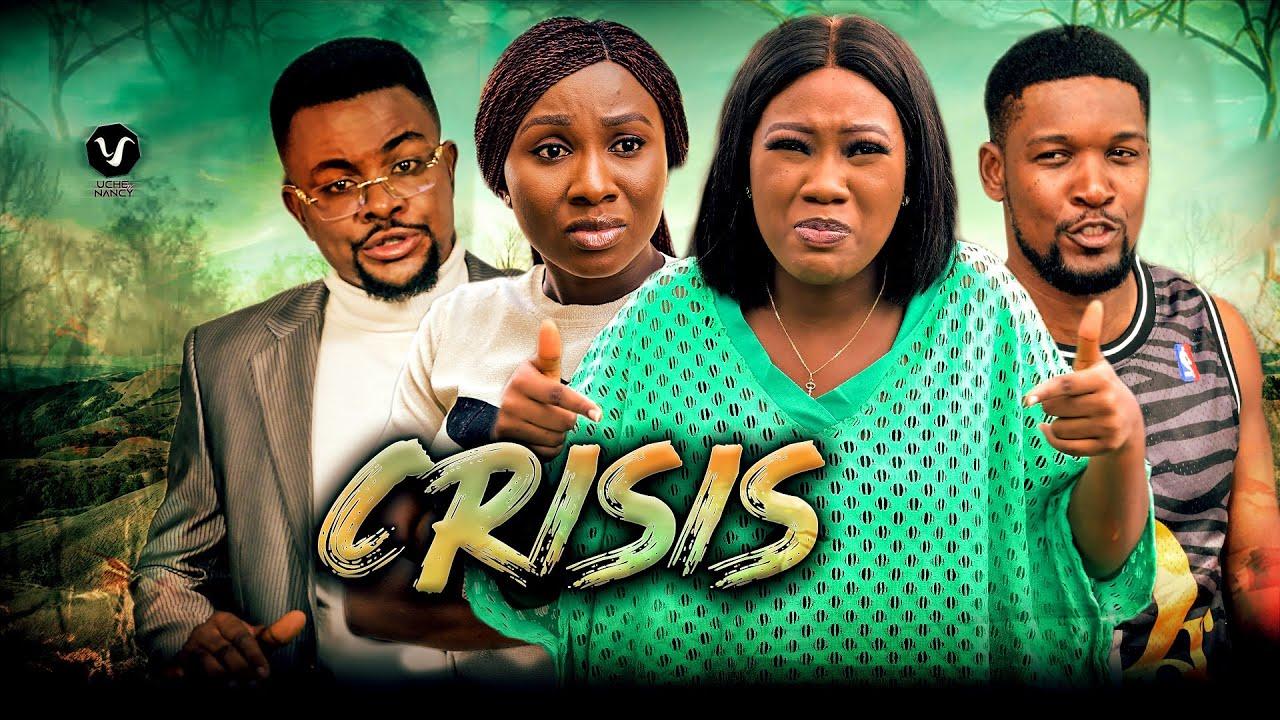 Download CRISIS (Full Movie) Chinenye Nnebe/Wole Ojo/Sonia Uche 2021 Trending Nigerian Nollywood Movie