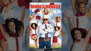 Man Of The House (2005)